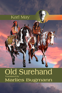 Old Surehand by Karl May, translated by Marlies Bugmann